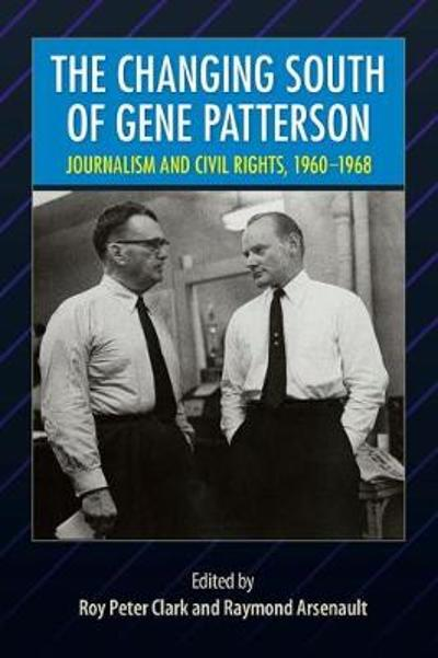 The Changing South of Gene Patterson - Roy Peter Clark