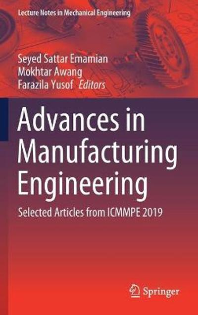 Advances in Manufacturing Engineering - Seyed Sattar Emamian