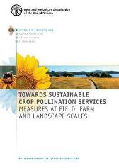 Towards sustainable crop pollination services - Food and Agriculture Organization B. Gemmill-Herron