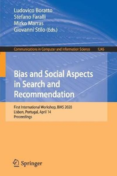 Bias and Social Aspects in Search and Recommendation - Ludovico Boratto