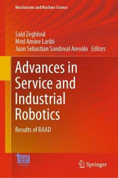 Advances in Service and Industrial Robotics - Said Zeghloul
