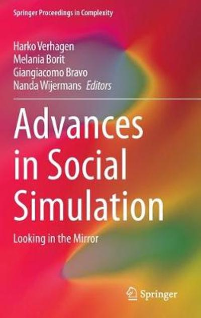 Advances in Social Simulation - Harko Verhagen