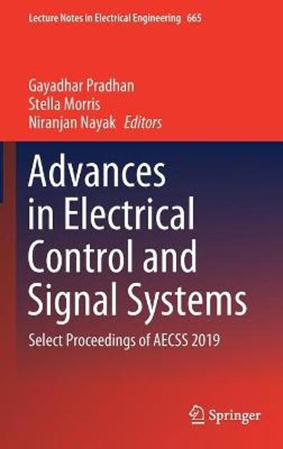 Advances in Electrical Control and Signal Systems - Gayadhar Pradhan
