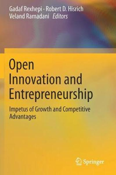 Open Innovation and Entrepreneurship - Gadaf Rexhepi