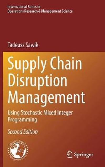 Supply Chain Disruption Management - Tadeusz Sawik