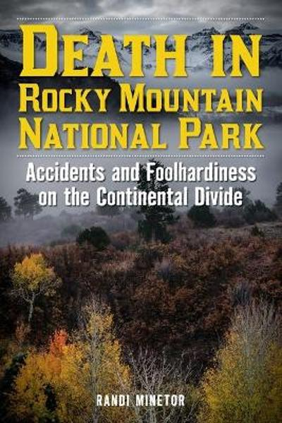 Death in Rocky Mountain National Park - Randi Minetor