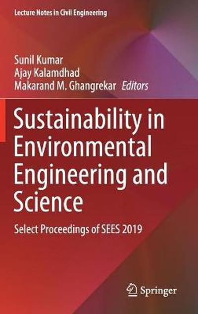 Sustainability in Environmental Engineering and Science - Sunil Kumar