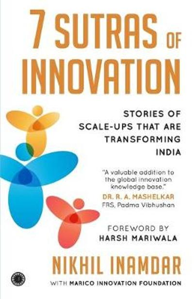 7 Sutras of Innovation - Nikhil Marico Innovation Found Inamdar