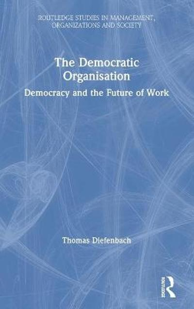 The Democratic Organisation - Thomas Diefenbach