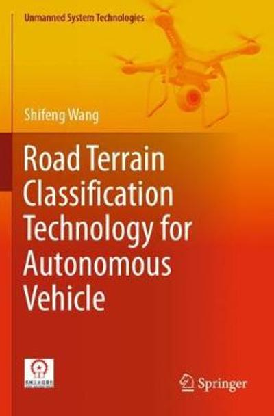 Road Terrain Classification Technology for Autonomous Vehicle - Shifeng Wang
