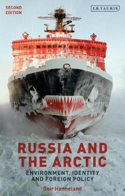 Russia and the Arctic - Geir Honneland