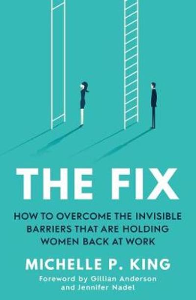 The Fix - Michelle P. King