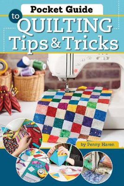 Pocket Guide to Quilting - Penny Haren