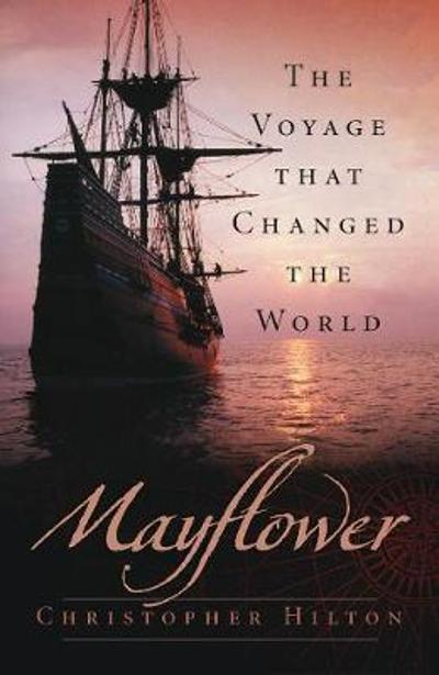 Mayflower - Christopher Hilton