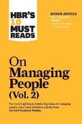 HBR's 10 Must Reads on Managing People, Vol. 2 - Harvard Business Review
