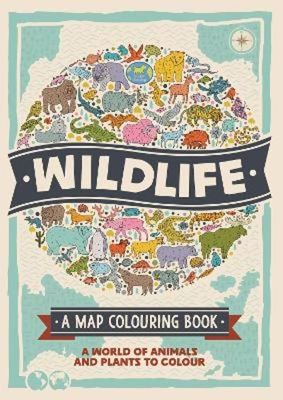 Wildlife: A Map Colouring Book - Natalie Hughes