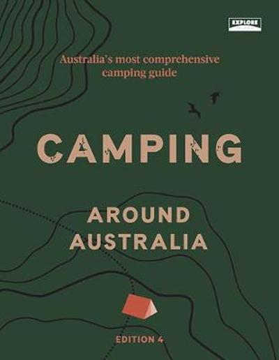 Camping around Australia 4th ed - Explore Australia