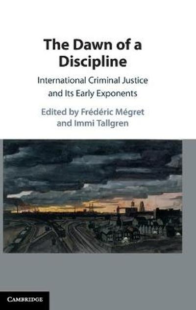 The Dawn of a Discipline - Frederic Megret