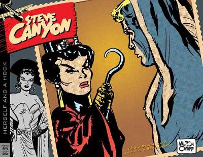 Steve Canyon Volume 10: 1965-1966 - Milton Caniff