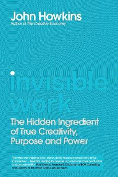 Invisible Work - John Howkins