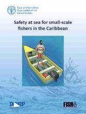 Safety at sea for small-scale fishers in the Caribbean - Food and Agriculture Organization