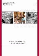 Biosecurity guide for live poultry markets - Food and Agriculture Organization