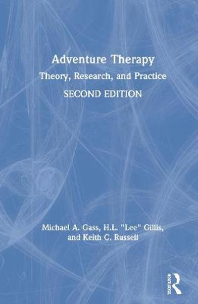 Adventure Therapy - Michael A. Gass