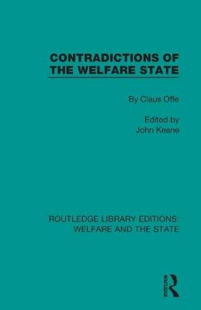 Contradictions of the Welfare State - Claus Offe