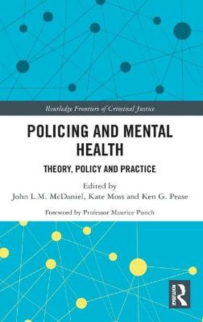 Policing and Mental Health - John McDaniel