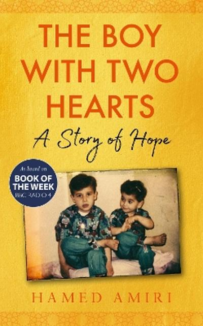 The Boy with Two Hearts - Hamed Amiri