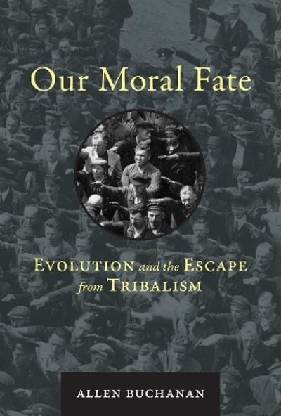 Our Moral Fate - Allen Buchanan