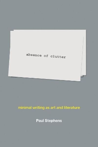 absence of clutter - Paul Stephens