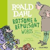 Roald Dahl Rotsome and Repulsant Words - Susan Rennie Roald Dahl Quentin Blake