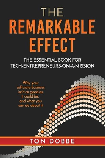 The remarkable effect - Ton Dobbe