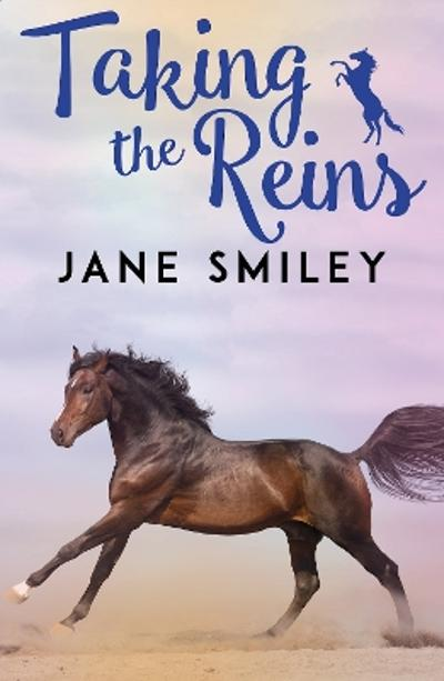 Riding Lessons: Taking the Reins - Jane Smiley