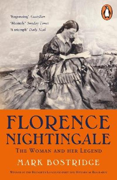 Florence Nightingale - Mark Bostridge