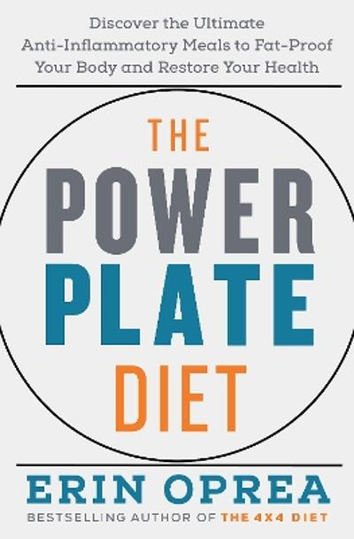 The Power Plate Diet - Erin Oprea