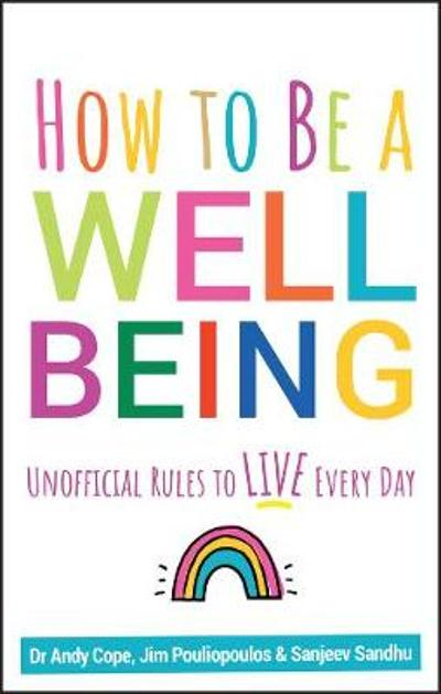 How to Be a Well Being - Andy Cope