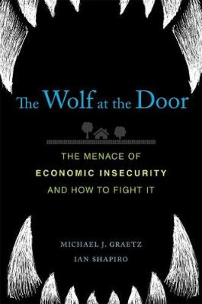 The Wolf at the Door - Michael J. Graetz