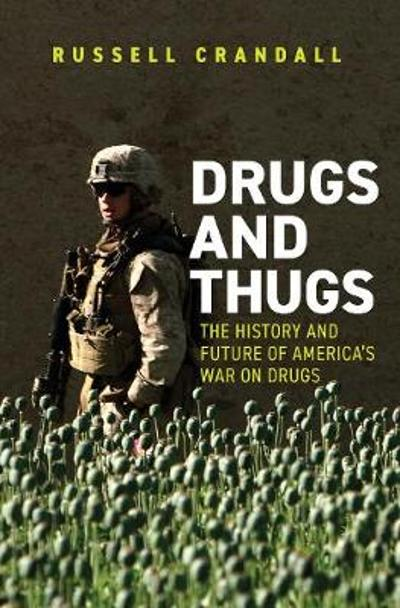 Drugs and Thugs - Russell Crandall