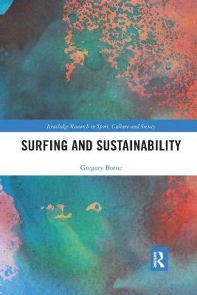 Surfing and Sustainability - Gregory Borne