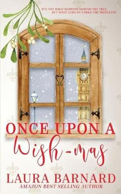 Once Upon a Wish-mas - Laura Barnard