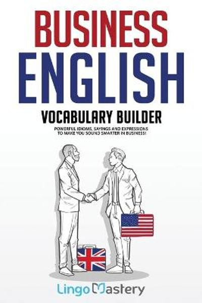 Business English Vocabulary Builder - Lingo Mastery