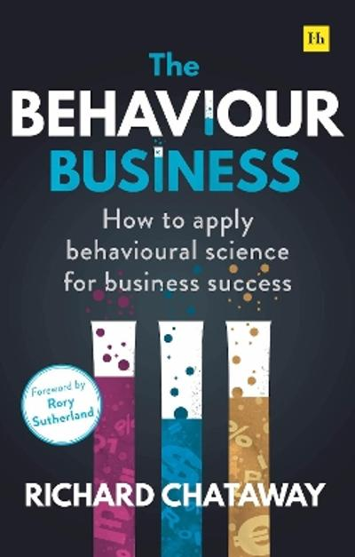 The Behaviour Business - Richard Chataway