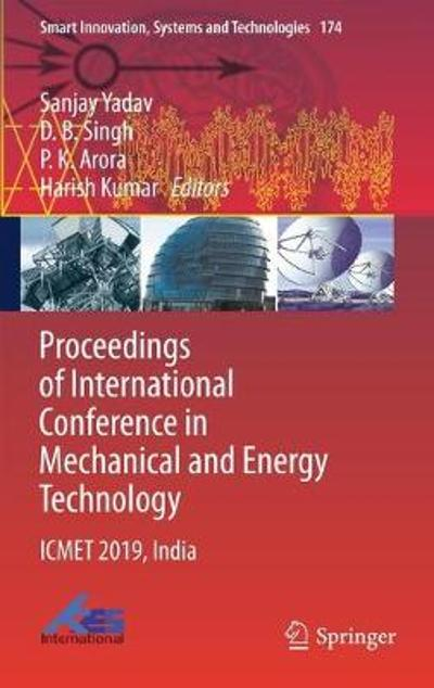 Proceedings of International Conference in Mechanical and Energy Technology - Sanjay Yadav