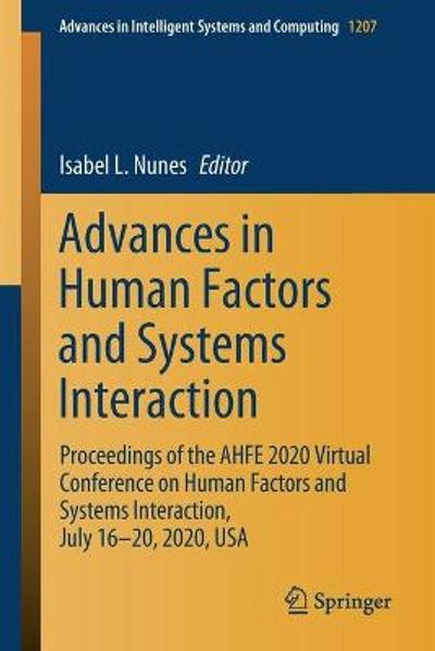 Advances in Human Factors and Systems Interaction - Isabel L. Nunes