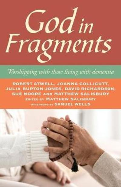 God in Fragments - Robert Atwell