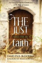 The Just Shall Live by Faith - David Paul McDowell Nicholas Perrin
