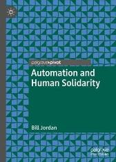 Automation and Human Solidarity - Bill Jordan