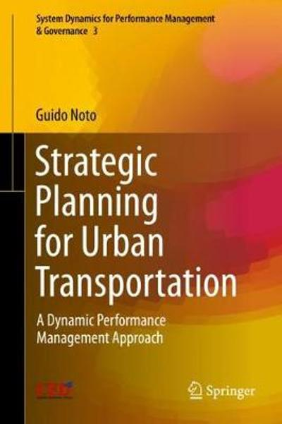 Strategic Planning for Urban Transportation - Guido Noto